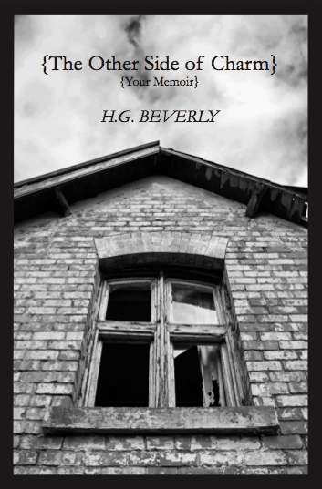 Book Review: The Other Side of Charm: Your Memoir, by H.G. Beverly