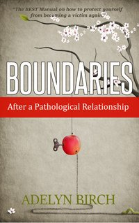 BOUNDARIES AFTER A PATHOLOGICAL RELATIONSHIP BOOK COVER