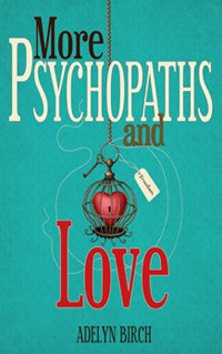 MORE PSYCHOPATHS AND LOVE BOOK COVER