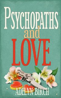 PSYCHOPATHS AND LOVE BOOK COVER
