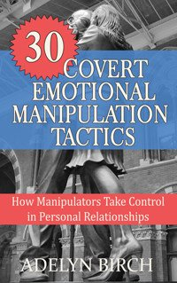 30 COVERT EMOTIONAL MANIPULATION TACTICS BOOK COVER